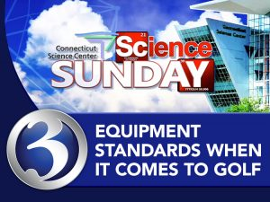 Science Sunday: Equipment standards when it comes to golf