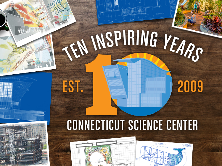 Happy 10th Birthday, Connecticut Science Center! A Timeline Celebrating 10 Inspiring Years