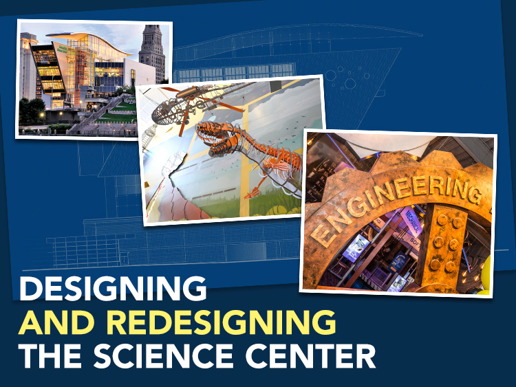 Designing and Redesigning the Science Center
