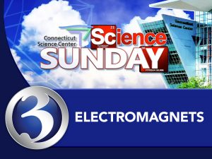 Science Sunday: Electromagnets
