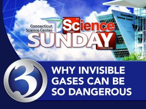 Science Sunday: Why Invisible Gases Can Be So Dangerous
