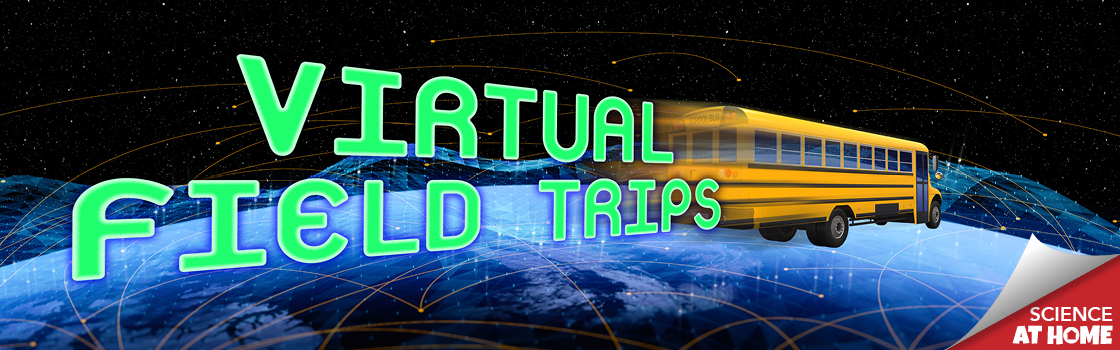 Virtual Field Trip: The Tech Interactive