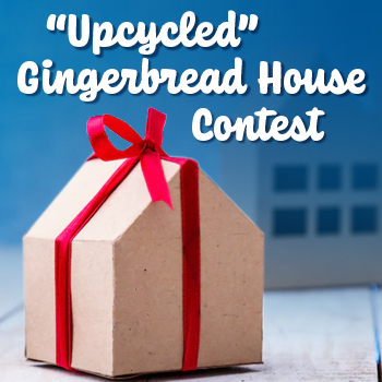 Highlighting the Winners of our Upcycled Gingerbread House Contest